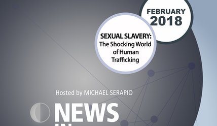 NIR-18-02 - Sexual Slavery: The Shocking World of Human Trafficking