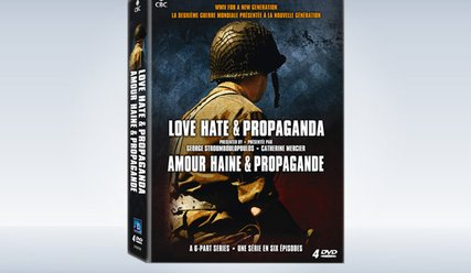 Love, Hate & Propaganda I: World War II for a New Generation