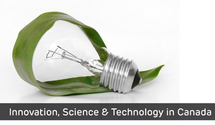 Innovation, Science & Technology in Canada