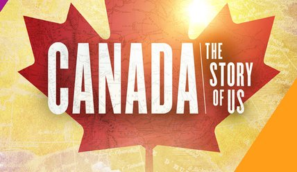 Canada: The Story of Us Teacher Guide