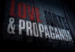 Love, Hate and Propaganda: The Strongmen (Part 1 of 6)