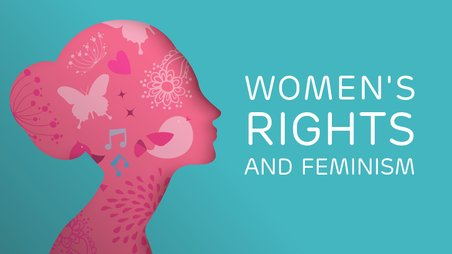 Women's Rights and Feminism