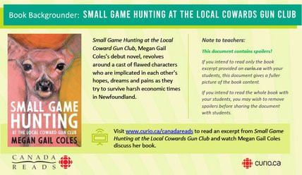 Canada Reads 2020: Backgrounder on Small Game Hunting at the Local Coward Gun Club (PDF)