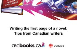 The First Page - Writing the first page of a novel: Tips from Canadian writers