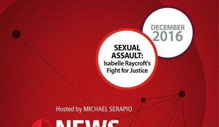 NIR-16-12 - Sexual Assault: Isabelle Raycroft's Fight for Justice