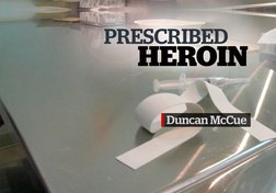 ​The Heroin Solution: Giving Drugs to Addicts