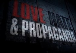 Love, Hate and Propaganda: Truth and Total War (Part 4 of 6)