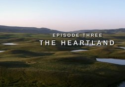 Wild Canada: The Heartland (Part 3 of 4)