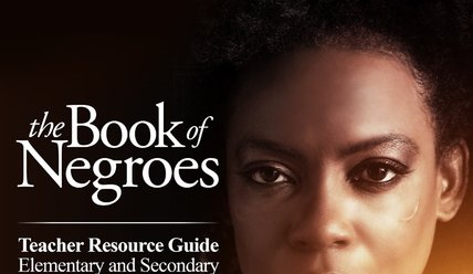 The Book of Negroes Teacher Resource Guide