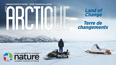 Arctic: Land of Change
