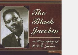 The Black Jacobin (Part 3 of 3)