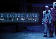 The Secret Path: Ahead by a Century