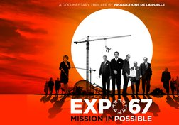 Expo 67: Mission Impossible