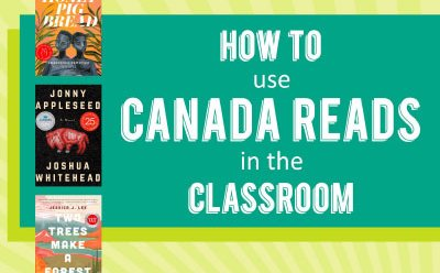 How to use Canada Reads in the classroom
