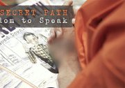 The Secret Path: Freedom to Speak