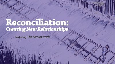 Reconciliation: Creating New Relationships