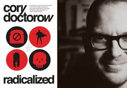 Canada Reads 2020: Cory Doctorow on Radicalized