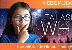 Tai Asks Why - Climate Change slides