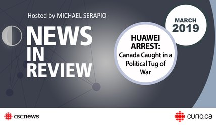 NIR-19-03 - PPT - Huawei Arrest: Canada Caught in a Political Tug of War