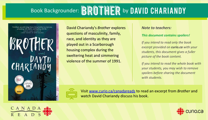 Canada Reads 2019: Backgrounder on Brother (PPT)