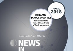 NIR-18-04 - Parkland School Shooting: How the Students Turned Tragedy into a Youth Movement