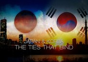 The Ties That Bind: Japan and Korea, Episode 2